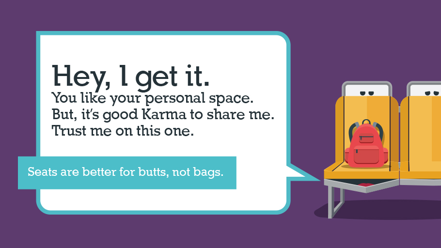 Seats are for butts, not bags