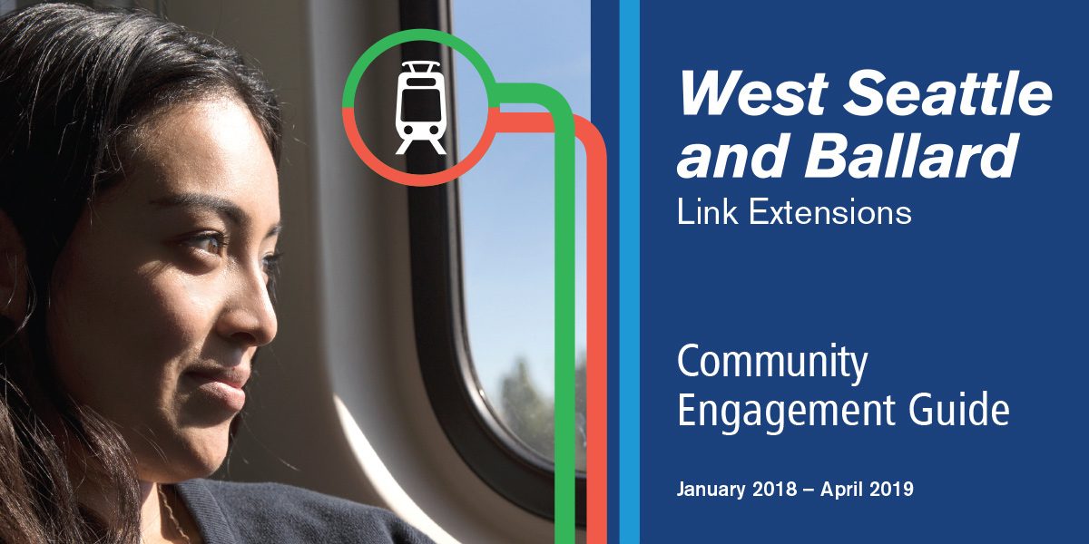 West Seattle and Ballard Link Extension community engagement guide.
