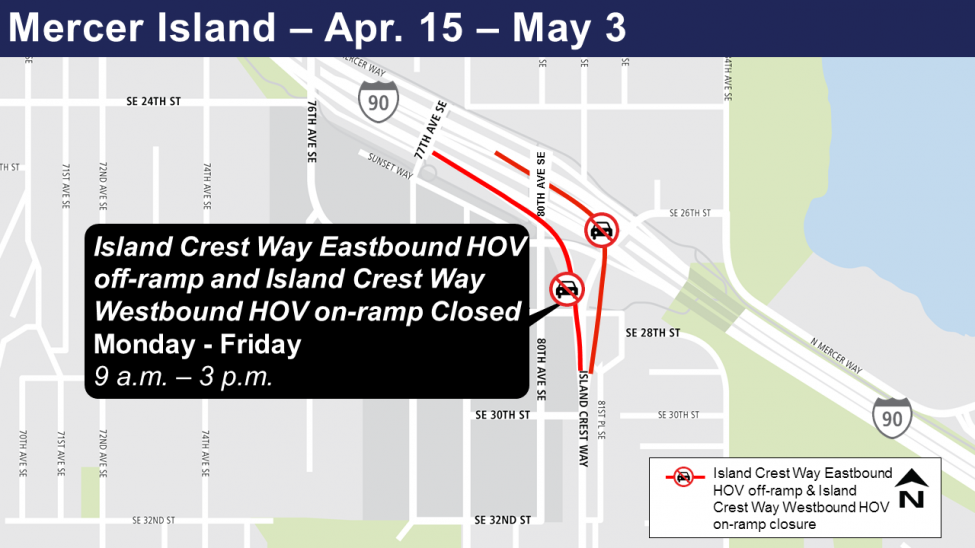 Map of on and off-ramp closures on Island Crest Way for April 15 to May 3.