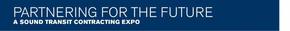 Partnering for the future - a Sound Transit contracting expo